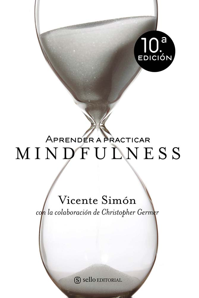 Learning the practice of mindfulness, by Vicente Simón